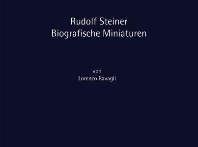Rudolf Steiner – Biografische Miniaturen