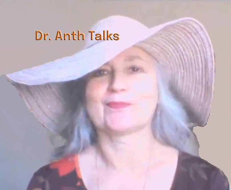 Dr. Anth Talks
