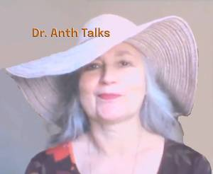 Dr. Anth Talks