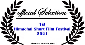 Himachal Short Film Festival Official Selection - Lavender's Blue released publically after a year on festival circuit