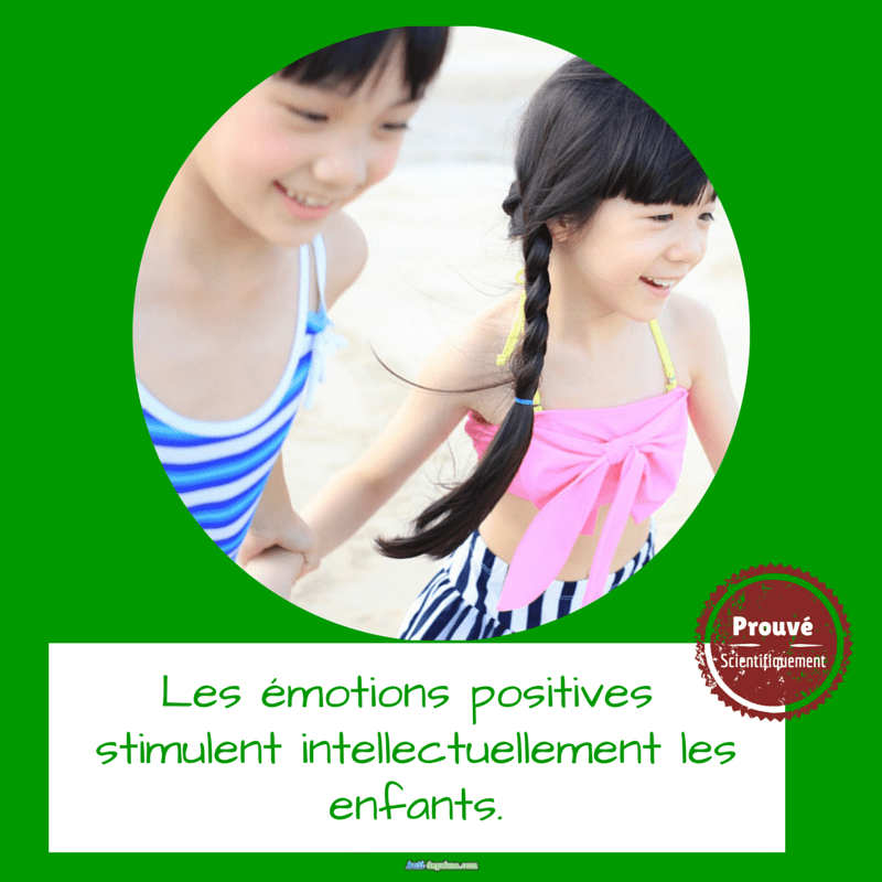Les émotions positives stimulent