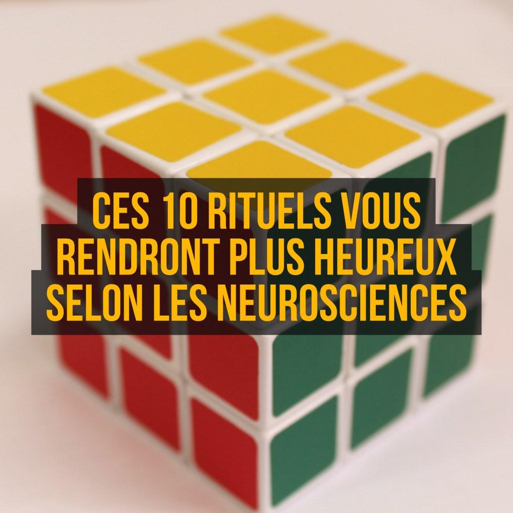 ces-10-rituels-vous-rendront-plus-heureux-selon-les-neurosciences
