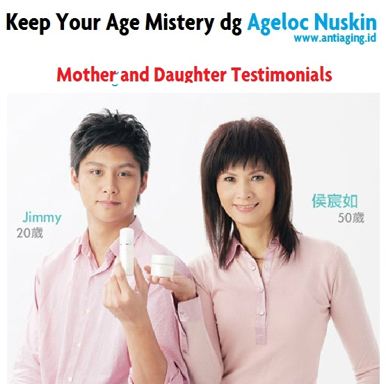keep your age mistery dengan nu skin ageloc