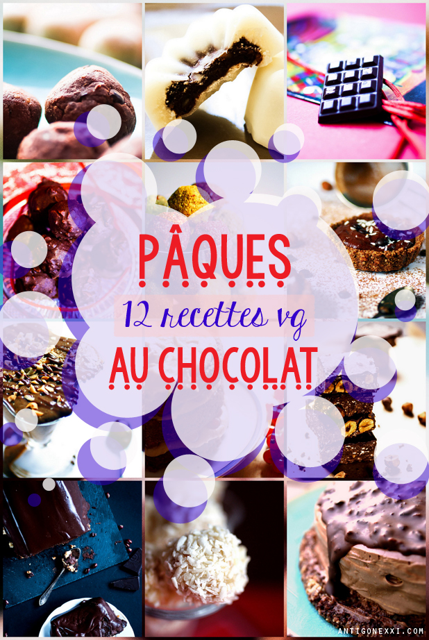 12 recettes vg au chocolat pour Pâques - Antigone XXI