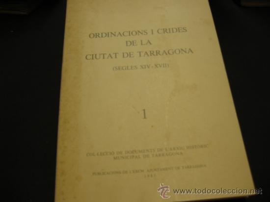 Ordinacions i crides de la Ciutat de Tarragona (s.XIV-XVII)