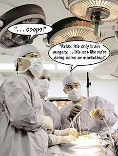 Brain Surgery vs Marketing
