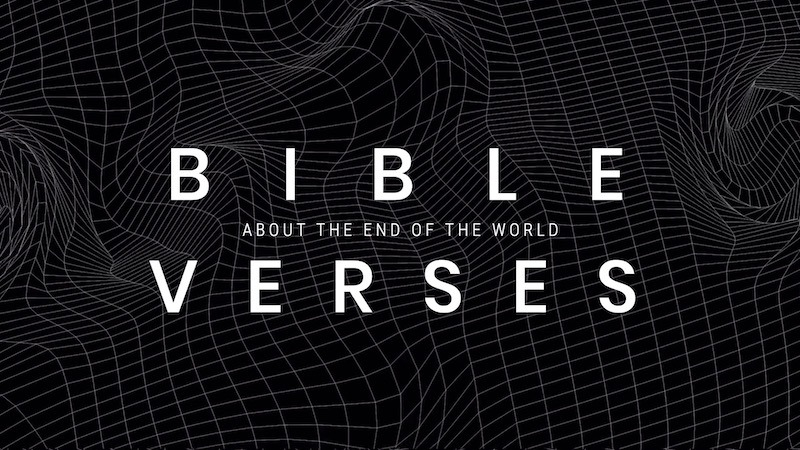 bible verses about the end