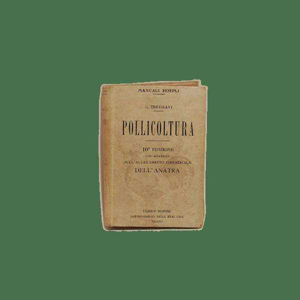 """Manuale hoepli """"pollicultura"""""""