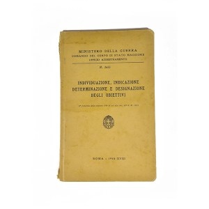 """Ministero della guerra, """"Individuazione, indicazione determinazione e designazione degli obiettivi"""""""