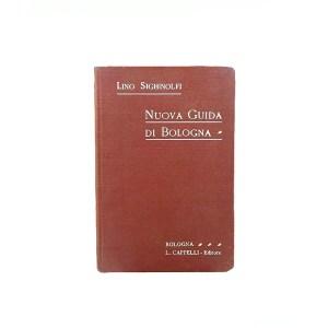 la nuova guida di Bologna, L. Sighinolfi
