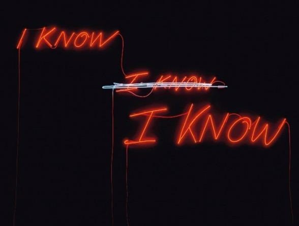 Tracey Emin - I know I know neon sign