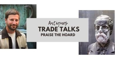 Praise the Hoard – Antiques Trade Talks