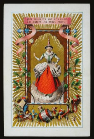 A rare Victorian Christmas card featuring Mother Christmas