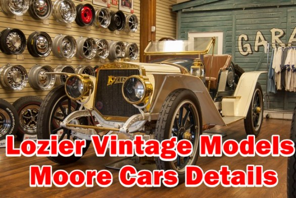 This article contained Spare parts details of Lozier Vintage Models & Moore Cars, Include Engine,Cylinders,Sale price,Manufacture data and etc.