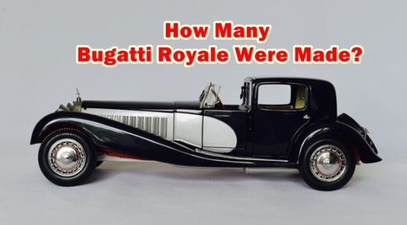 How Many Bugatti Royale Were Made?