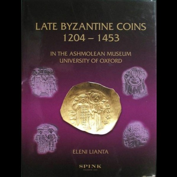 Late Byzantine Coins 1204-1453 in the Ashmolean Museum