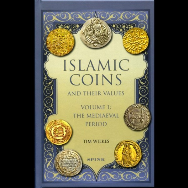 Islamic Coins And Their Values Vol I