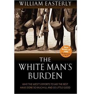 White Man's Burden - William Easterly (boek)
