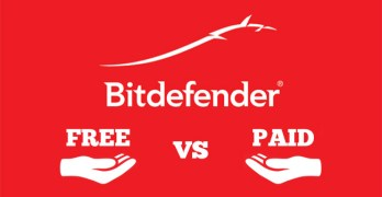 Bitdefender Free Edition Vs Paid Which One to Buy
