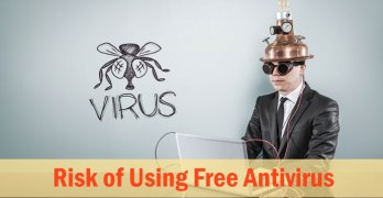 Risk of Using Free Antivirus Programs