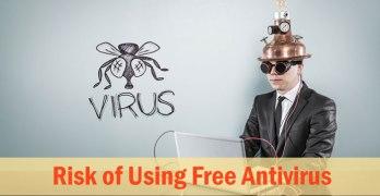 Risk of Using Free Antivirus
