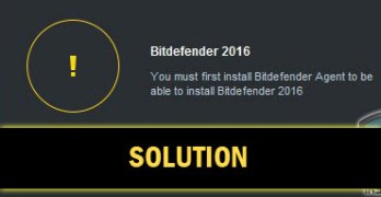 [Solved]You Must First Install Bitdefender Agent to be able to Install Bitdefender