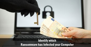 Identify which Ransomware has Infected