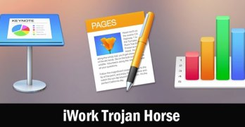 [Warning] How iWork Trojan Can Affects Mac