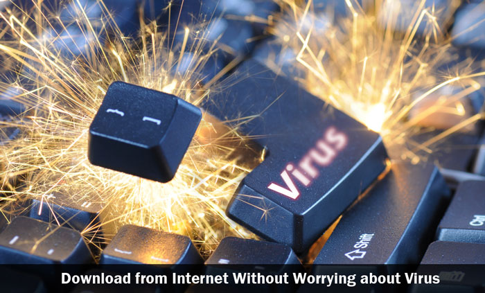 Download from Internet Without Worrying about Virus