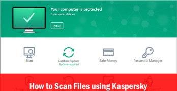 Scan Files using Kaspersky