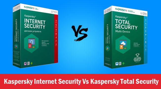 Kaspersky Internet Security Vs Kaspersky Total Security
