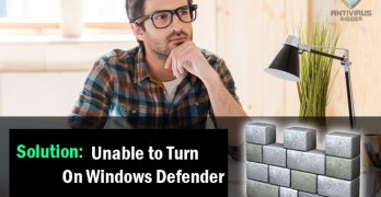 Solution: Unable to Turn On Windows Defender