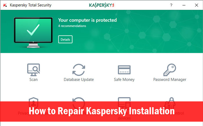 How to Repair Kaspersky 2017 Installation
