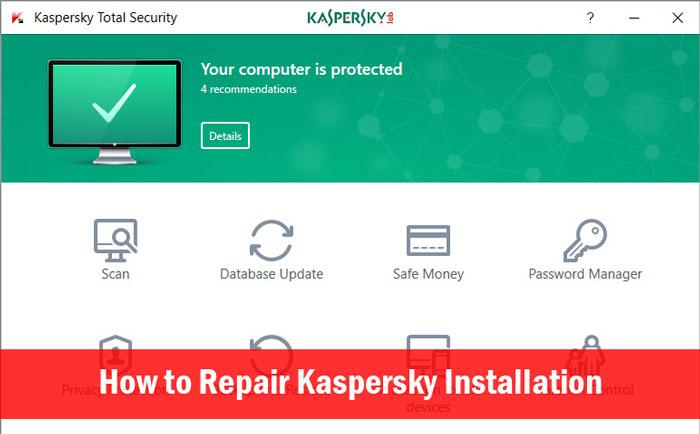 How to Repair Kaspersky 2017 Installation