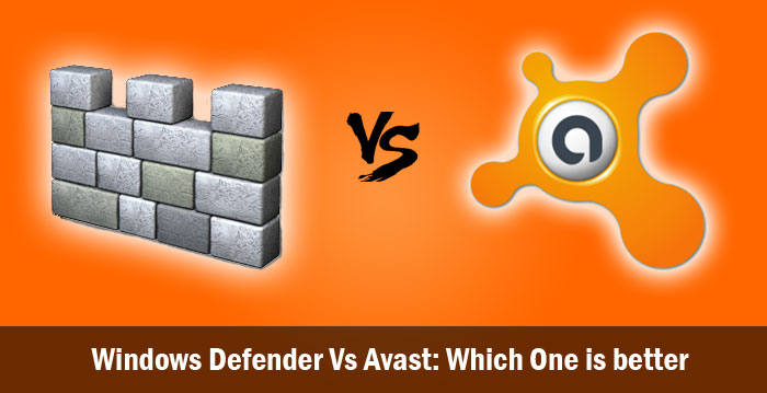 Windows Defender Vs Avast