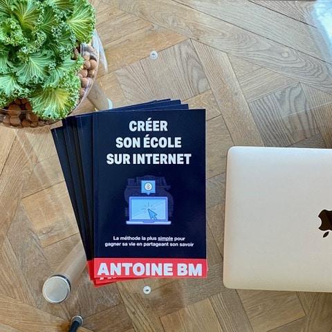Antoine BM créer son école sur internet livre