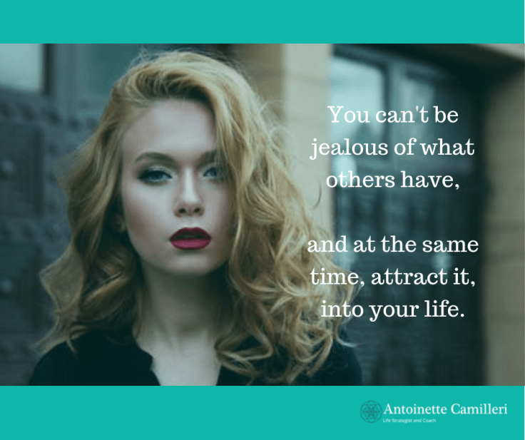 Spiritual Coach - You cannot feel jealousy and attract abundance in your life
