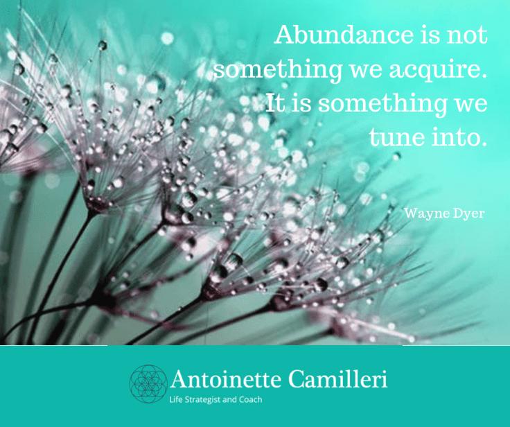 Wayne Dyer Quote about Abundance - Spiritual Coach
