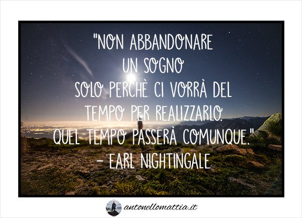 aforisma earl nightingale cambiamento tempo stile di vita benessere