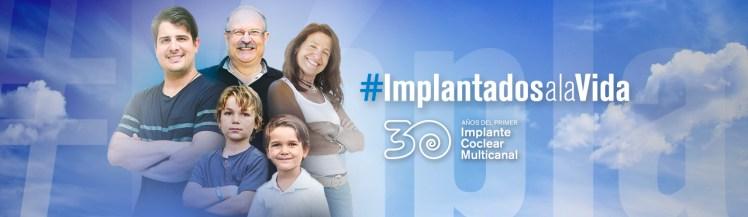 Implantados a la vida: implante coclear