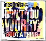 """Incognito """"Don't You Worry 'bout aThing"""""""