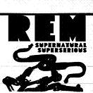 """R.E.M. """"Supernatural Superserious"""""""