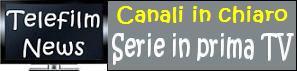 Canali in chiaro - Serie in prima TV