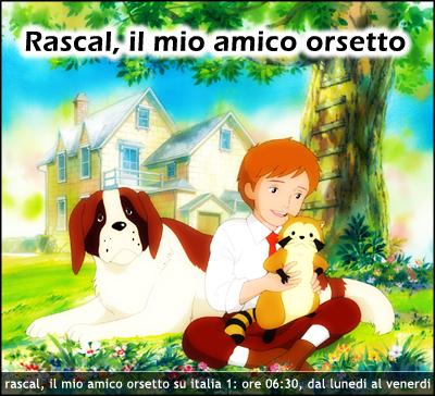 Rascal, il mio amico orsetto ritorna su Italia 1