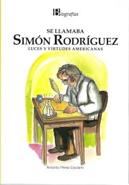 Se llamaba Simón Rodríguez