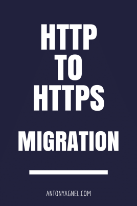 HTTP To HTTP Migration Checklist - Points To Keep In Mind When Migrating Blog From HTTP To HTTPS