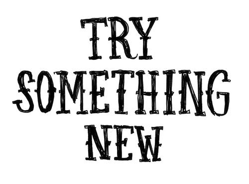 https://i1.wp.com/antranik.org/wp-content/uploads/2013/02/try-something-new.jpg