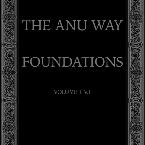 The ANU Way Vol. 1 - Foundations