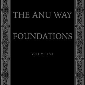 The ANU Way Vol. 1 - Foundations
