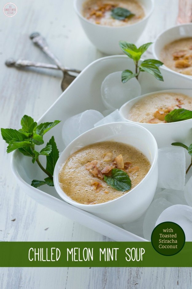 Chilled Melon Mint Soup by An Unrefined Vegan